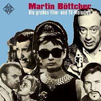 Martin Böttcher – Die Grossen Film- und TV-Melodien (Released by WSM)