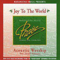 Maranatha! Acoustic – Acoustic Worship: Joy To The World