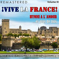 Damia – ?Vive la France!, Vol. 3 - Hymne a l'amour... et plus de hits (Remastered)