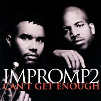 Impromp2 – Can't Get Enough