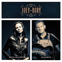 Joey+Rory – When I'm Gone / Josephine