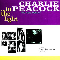 Charlie Peacock – In The Light - The Very Best Of...