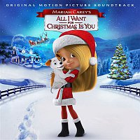 Various Artists.. – Mariah Carey's All I Want for Christmas Is You (Original Motion Picture Soundtrack)