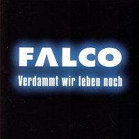 Falco – Verdammt wir leben noch