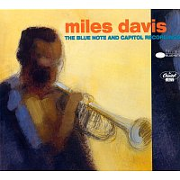 Miles Davis – The Blue Note And Capitol Recordings