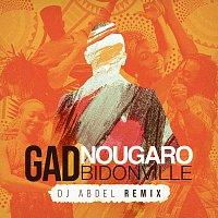 Gad Elmaleh, Angelique Kidjo – Bidonville [DJ Abdel Remix]