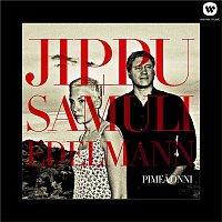 Jippu & Samuli Edelmann – Pimea onni