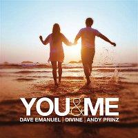 Dave Emanuel, Divine, Andy Prinz – You & Me