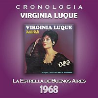 Virginia Luque – Virginia Luque Cronología - La Estrella de Buenos Aires (1968)