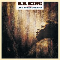 B.B. King – Live At San Quentin