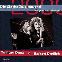 Tamara Danz & Herbert Dreilich – Glocke 2000