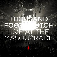 Thousand Foot Krutch – Live At The Masquerade [Live]