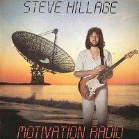 Steve Hillage – Motivation Radio