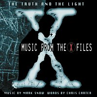 Mark Snow – The Truth And The Light: Music From The X-Files