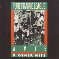 Pure Prairie League – Aimee And Other Hits