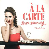Laura  Scherwitzl, Viktoria  Grois – A LA CARTE  Laura Scherwitzl