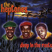 The Heptones – Deep In The Roots