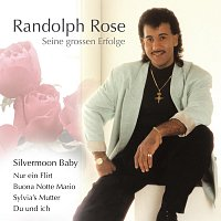 Randolph Rose – Seine groszen Erfolge
