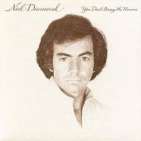 Neil Diamond – You Don't Bring Me Flowers