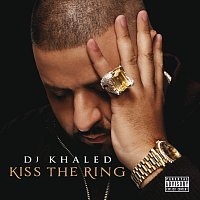 DJ Khaled – Kiss The Ring [Deluxe]