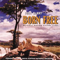John Barry, Frederic Talgorn, Royal Scottish National Orchestra – Born Free [Original Motion Picture Score]