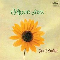 Paul Smith – Delicate Jazz