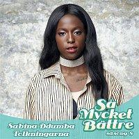 Sabina Ddumba – Sa Mycket Battre 2017 - Tolkningarna