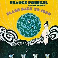 Franck Pourcel – Flash Back to 1930 (Remasterisé en 2018)