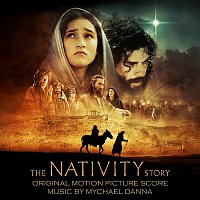 Mychael Danna – The Nativity Story (Original Motion Picture Score)