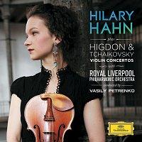 Hilary Hahn, Royal Liverpool Philharmonic Orchestra, Vasily Petrenko – Higdon / Tchaikovsky: Violin Concertos