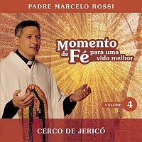 Padre Marcelo Rossi – Momento De Fé Para Uma Vida Melhor (Cerco De Jericó)
