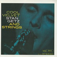 Stan Getz – Cool Velvet: Stan Getz And Strings