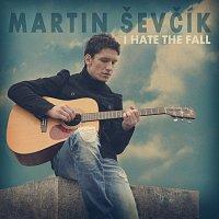 I Hate the Fall