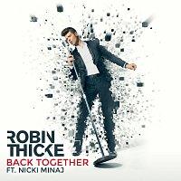 Robin Thicke, Nicki Minaj – Back Together