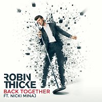 Robin Thicke, Nicki Minaj – Back Together