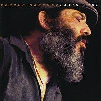 Poncho Sanchez – Latin Soul [Live]
