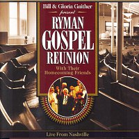 Bill & Gloria Gaither – Ryman Gospel Reunion