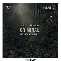 Rell The Soundbender, Los Rakas, Far East Movement – Criminal [B L A N K  Remix]