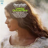 Percy Faith & His Orchestra, Chorus – Leaving On A Jet Plane