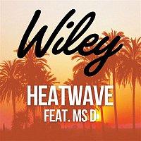 Wiley – Heatwave (feat. Ms D)