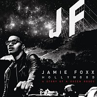Jamie Foxx – Hollywood: A Story of a Dozen Roses