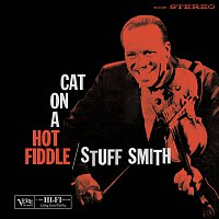 Stuff Smith – Cat On A Hot Fiddle