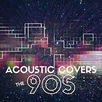 Různí interpreti – Acoustic Covers the 90s