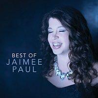 Jaimee Paul – Best Of Jaimee Paul