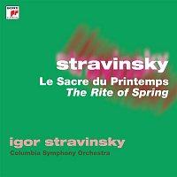Igor Stravinsky, Columbia Symphony Orchestra – Stravinsky: The Rite of Spring (Le Sacre du Printemps)