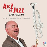 James Morrison – A To Z Of Jazz [Recorded Live In Melbourne / 2014]