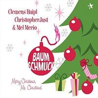 Clemens Haipl - Christopher Just - Mel Merio - Gerald Votava – Baumschmuck - Merry Christmas, Mr. Christkind