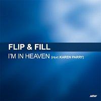 Flip & Fill, Karen Parry – I'm In Heaven When You Kiss Me