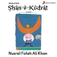 Nusrat Fateh Ali Khan – Shan-E-Kudrat Ilham