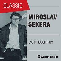 Miroslav Sekera – Live in Rudolfinum: Miroslav Sekera